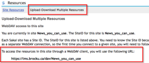 "In the resources tool the section titled ""Upload and Download Multiple Files"" contains all the information you need to know about WebDAV and your course."